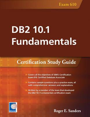 DB2 10.1 Fundamentals: Certification Study Guide (BOK)