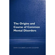 The Origins and Course of Common Mental Disorders (BOK)
