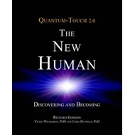 Quantum-Touch 2.0 - The New Human (BOK)