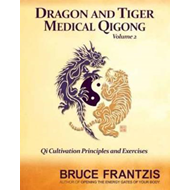 Dragon and Tiger Medical Qigong, Volume 2 (BOK)