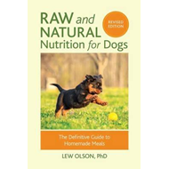 Raw And Natural Nutrition For Dogs, Revised (BOK)