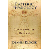 Esoteric Physiology (BOK)