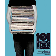 101 Essential Rock Records The Golden Age Of Vinyl (BOK)
