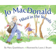 Jo MacDonald Hiked in the Woods (BOK)