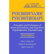 Concise Guide to Psychodynamic Psychotherapy (BOK)