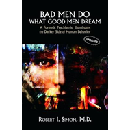 Bad Men Do What Good Men Dream (BOK)