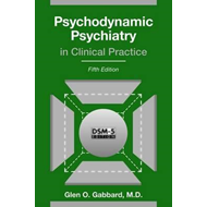 Psychodynamic Psychiatry in Clinical Practice (BOK)