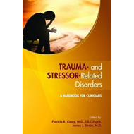 Trauma- and Stressor-Related Disorders (BOK)