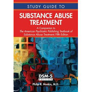 Study Guide to Substance Abuse Treatment (BOK)