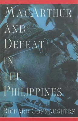 MacArthur and Defeat in the Philippines (BOK)