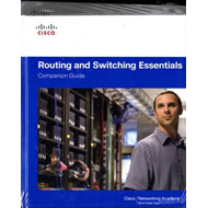 Routing and Switching Essentials Companion Guide and Lab Val (BOK)