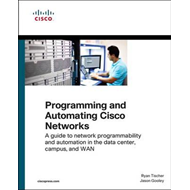 Programming and Automating Cisco Networks (BOK)
