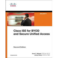 Cisco ISE for BYOD and Secure Unified Access (BOK)