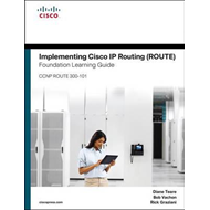 Implementing Cisco IP Routing (ROUTE) Foundation Learning Gu (BOK)