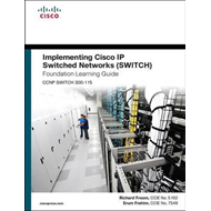 Implementing Cisco IP Switched Networks (SWITCH) Foundation (BOK)