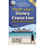 PassPorter's Disney Cruise Line and Its Ports of Call 2016 (BOK)