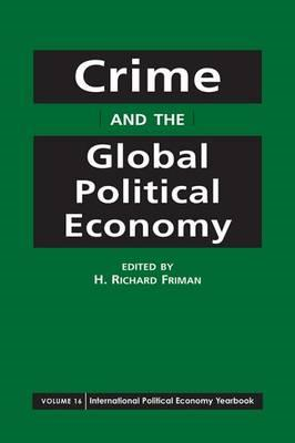 Crime and the Global Political Economy (BOK)