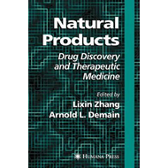 Natural Products: Drug Discovery and Therapeutic Medicine (BOK)