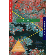 Collaborative Public Management: New Strategies for Local Governments (BOK)