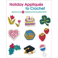 Holiday Appliques to Crochet (BOK)