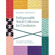 Melissa Leapman's Indispensable Stitch Collection for Croche (BOK)