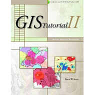 GIS Tutorial II: Spatial Analysis Workbook (BOK)