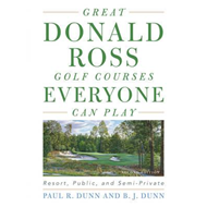 Great Donald Ross Golf Courses Everyone Can Play (BOK)