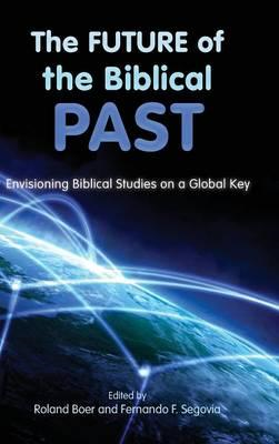 Future of the Biblical Past (BOK)