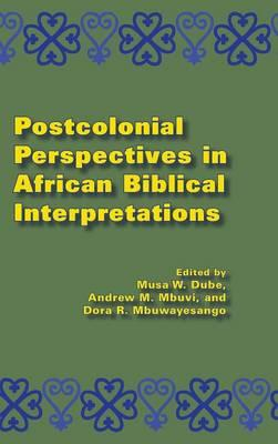 Postcolonial Perspectives in African Biblical Interpretations (BOK)