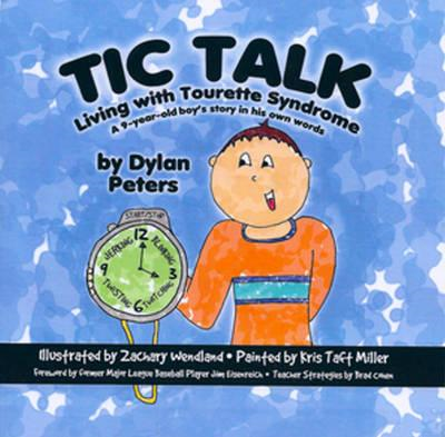 Tic Talk: Living with Tourette Syndrome (BOK)