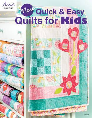 More Quick & Easy Quilts for Kids (BOK)