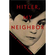 Hitler, My Neighbor (BOK)