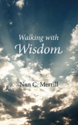 Walking With Wisdom (BOK)