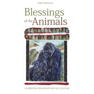 Blessing of the Animals: Celebrating Our Kinship With All Creation (BOK)