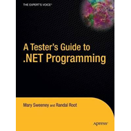 Tester's Guide to .NET Programming (BOK)
