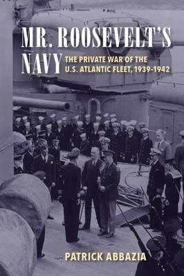 Mr. Roosevelt's Navy (BOK)