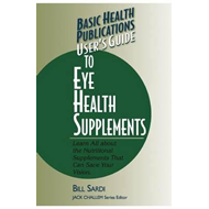 User's Guide to Eye Health Supplements (BOK)