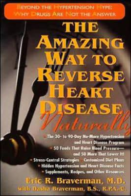 Amazing Way to Reverse Heart Disease (BOK)