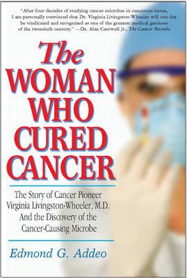 Woman Who Cured Cancer (BOK)