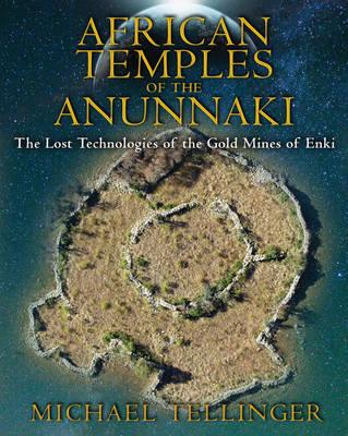 African Temples of the Anunnaki (BOK)