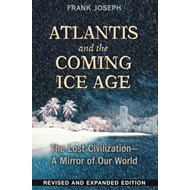 Atlantis and the Coming Ice Age (BOK)