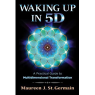 Waking Up in 5D (BOK)
