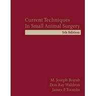 Current Techniques in Small Animal Surgery (BOK)