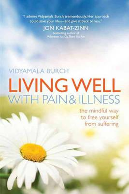 Living Well with Pain and Illness (BOK)