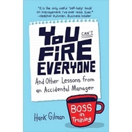 You Can't Fire Everyone (BOK)