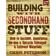 Building with Secondhand Stuff, 2nd Edition (BOK)