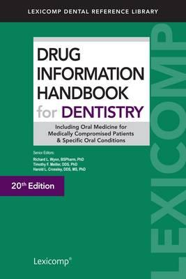 Drug Information Handbook for Dentistry (BOK)