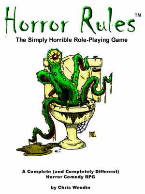 Horror Rules, the Simply Horrible Roleplaying Game (BOK)