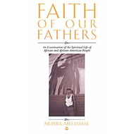 Faith of Our Fathers: An Examination of the Spiritual Life of African and African-American People (BOK)
