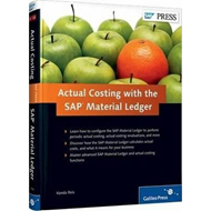 Actual Costing with the SAP Material Ledger (BOK)